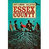 The Complete Essex Countyby Jeff Lemire