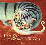 Image of Le tigre aux sourcils blancs