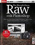 RAW mit Photoshop Der Komplettkurs Ha...