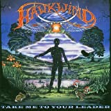 Take Me to Your Leader by Hawkwind UK