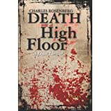 Death on a High Floor: A Legal Thriller ~ Charles Rosenberg