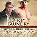 Dirty Laundry: A Tucker Springs Novel Audiobook by Heidi Cullinan Narrated by Iggy Toma
