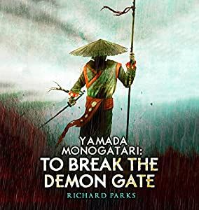 Yamada Monogatari: To Break the Demon Gate Audiobook
