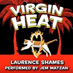 Virgin Heat: Key West Capers, Book 5 | Laurence Shames