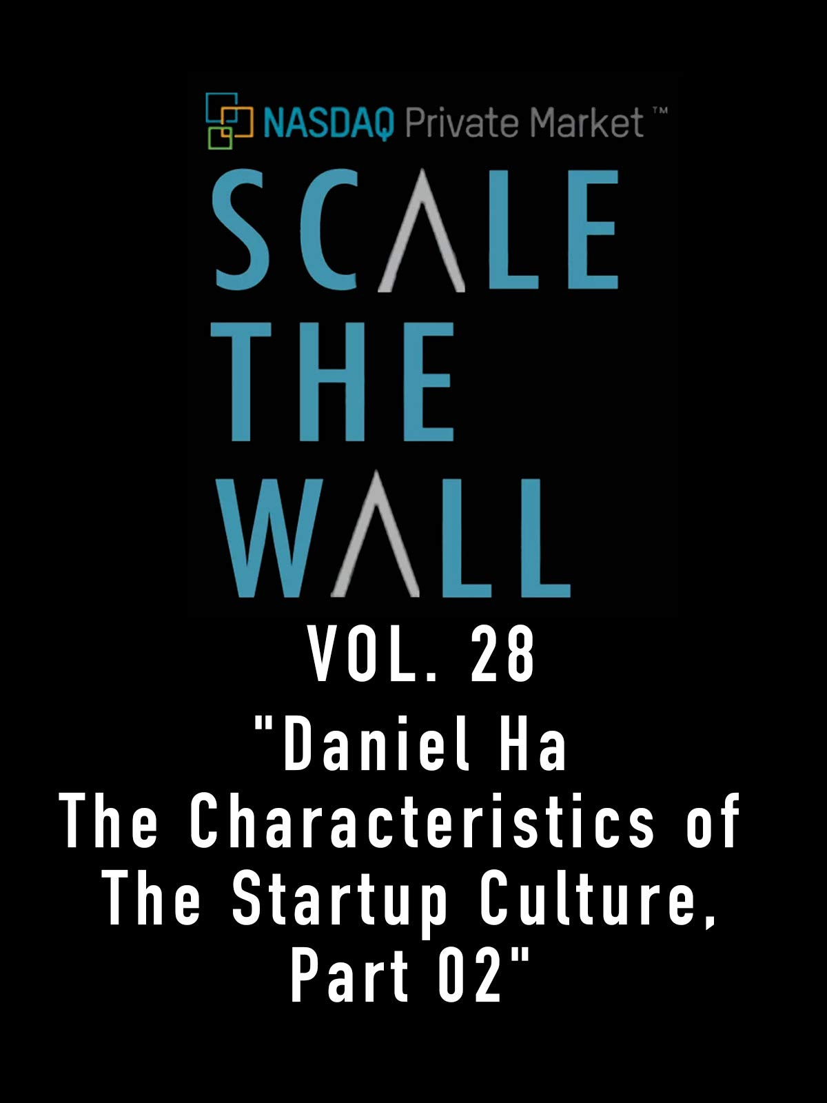 Scale the Wall Vol. 28