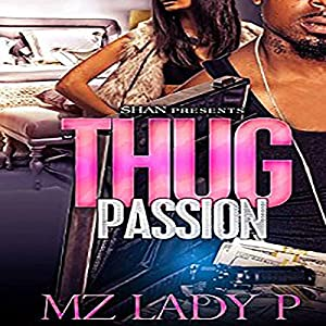 Thug Passion Audiobook