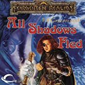 All Shadows Fled: Forgotten Realms: The Shadow of the Avatar, Book 3 | [Ed Greenwood]
