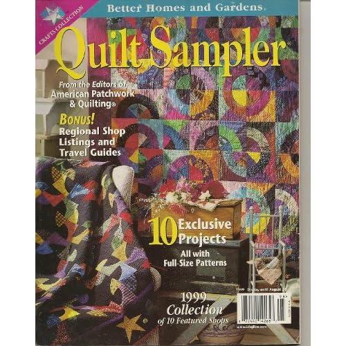 Quilt Sampler Magazine 1999 Better Homes Gardens