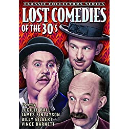 Lost Comedies of the 30s