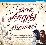 Dark Angels' Summer: Das Versprechen (Dark Angels 1)   Kristy Spencer,Tabita Lee Spencer