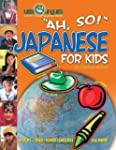 Ah, So!: Japanese for Kids (Little Li...