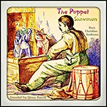 The Puppet Showman (       UNABRIDGED) by Hans Christian Andersen Narrated by Glenn Hascall