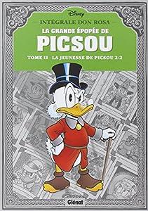 La grande épopée de Picsou, Tome 2 : La jeunesse de Picsou 2/2 par Don Rosa