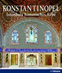 Konstantinopel: Istanbuls historische...