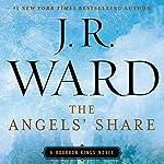 The Angels' Share: A Bourbon Kings Novel | J. R. Ward