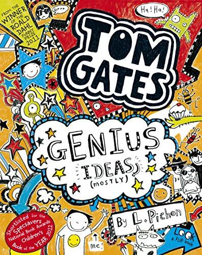 Tom Gates: Genius Ideas (mostly) (Tom Gates series)