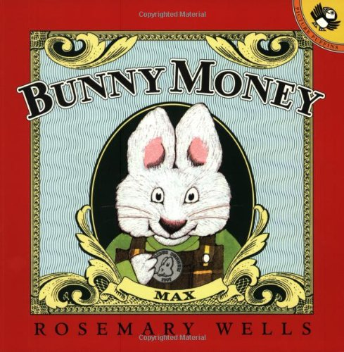 Bunny Money (Max and Ruby): Rosemary Wells: 9780140567502: Amazon.com: Books