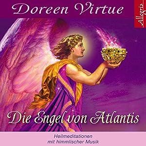 Die Engel von Atlantis Hörbuch