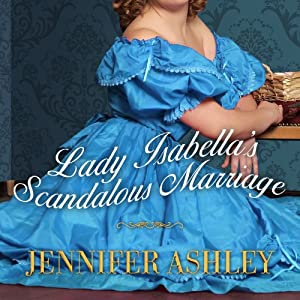 Lady Isabella's Scandalous Marriage Audiobook