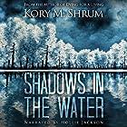 Shadows in the Water Hörbuch von Kory M. Shrum Gesprochen von: Hollie Jackson
