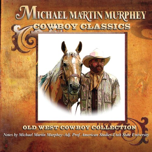 Cowboy Classics: Old West Cowboy Collection