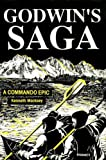 Godwin's Saga: A Commando Epic (0080347428) by Macksey, Kenneth