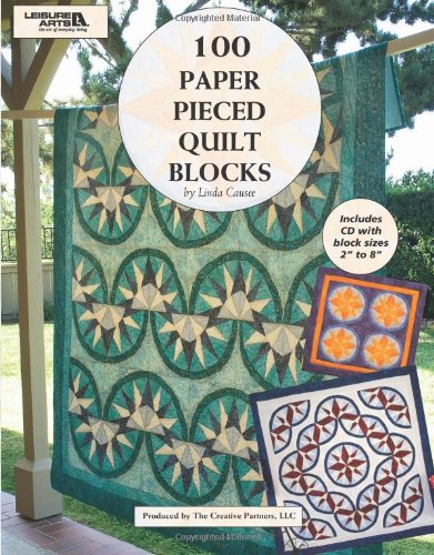 100 Paper Pieced Quilt Blocks with Bonus CD  (Leisure Arts #4644)