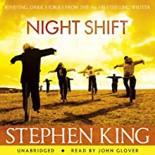 Night Shift Audiobook by Stephen King Narrated by John Glover