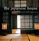 img - for The Japanese House: Architecture and Interiors book / textbook / text book
