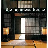The Japanese House: Architecture and Interiorsby Alexandra Black