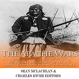 The Apache Wars Audiobook