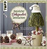 Image de Natürlicher Dekozauber Weihnachten: Ideen aus Naturmaterial für die schönste Zeit des Jahres