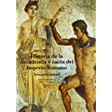 Historia de la decadencia y caída del Imperio Romano (Clásica Maior)
