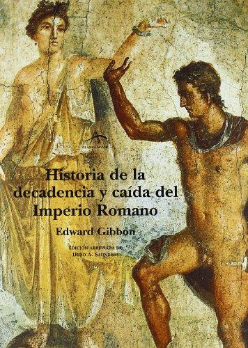 Comparamus Historia De La Decadencia Y Caida Del Imperio