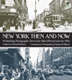 img - for New York Then and Now (New York City) book / textbook / text book