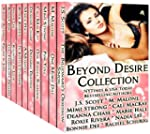 Beyond Desire Collection (A Limited E...