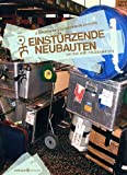 Einst�rzende Neubauten- On tour with neubauten.org