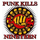 Punk Kills Vol. 19