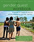 The Gender Quest Workbook: A Guide fo...