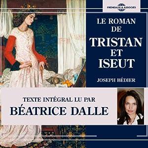 Le roman de Tristan et Iseut | Livre audio