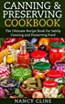 Canning & Preserving Cookbook: The Ul...