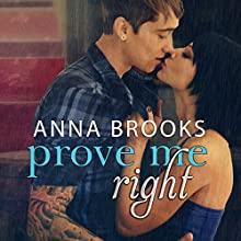 Prove Me Right: It's Kind of Personal, Book 3 Audiobook by Anna Brooks Narrated by Nelson Hobbs, Neva Navarre