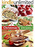 Top 50 Most Delicious Christmas Recipes (Holiday Recipes Book 3)