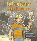 img - for Zachary Zormer: Shape Transformer book / textbook / text book