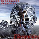 Brennende Drommer by MIKROMIDAS (2014-08-02)