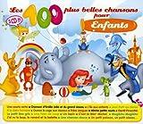 echange, troc Compilation - Les 100 Plus Belles Chansons Pour Enfants