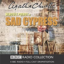 Sad Cypress (Dramatised)  by Agatha Christie Narrated by John Moffatt
