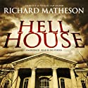 Hell House (       UNABRIDGED) by Richard Matheson Narrated by Ray Porter