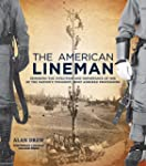 The American Lineman: Honoring the Ev...