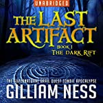 The Dark Rift: The Last Artifact Trilogy, Book 1 | Gilliam Ness